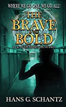 The Brave and the Bold (The Hidden Truth)