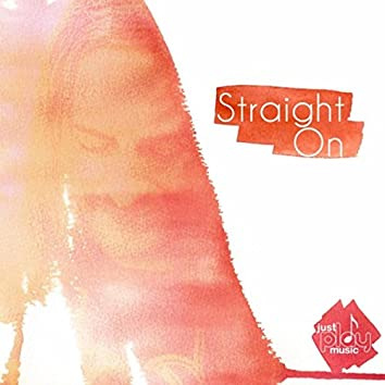 Straight On