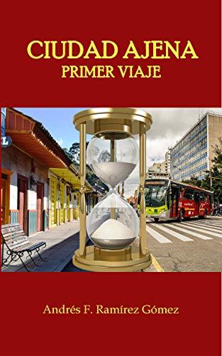 Portada del libro Primer viaje de Andrés F. Ramírez Gómez