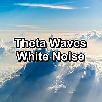Theta Waves White Noise