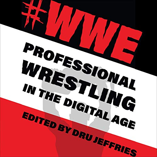Couverture de #WWE: Professional Wrestling in the Digital Age