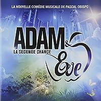 La Seconde Chance by Adam & Eve (2011-10-18)