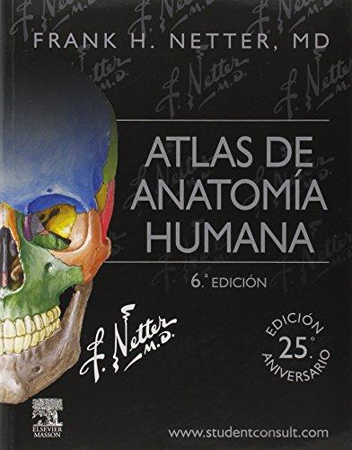 Atlas de anatomía humana. Student consult