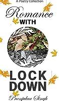 Romance with Lock Down