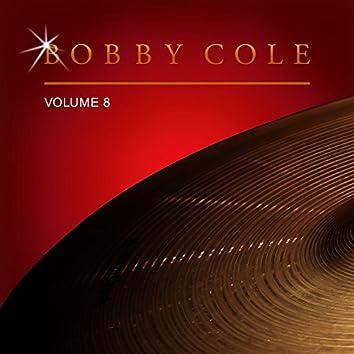 Bobby Cole, Vol. 8