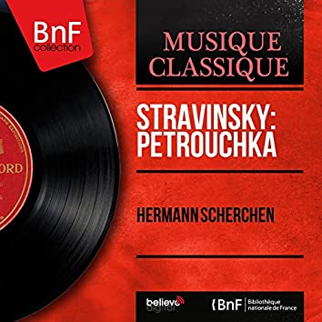 Stravinsky: Petrouchka (Mono Version)