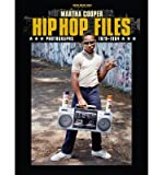 [(Hip Hop Files: Photographs 1979-1984)] [ By (author) Martha Cooper ] [March, 2013] - From Here to Fame - 19/03/2013