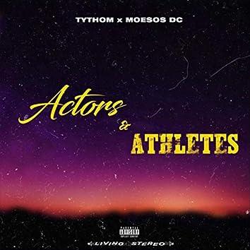 Actors & Athletes (feat. Moesos Dc)