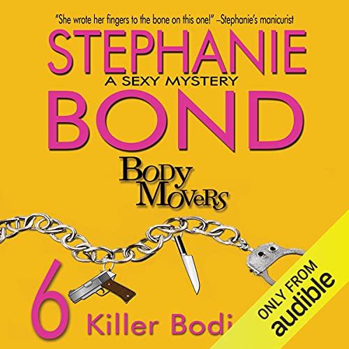 6 Killer Bodies Audiobook By Stephanie Bond cover art