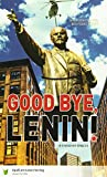 Good Bye, Lenin!: in Einfacher Sprache: Ein Buch in Einfacher Sprache in Anlehnung an den Film von Wolfgang Becker und Bernd Lichtenberg