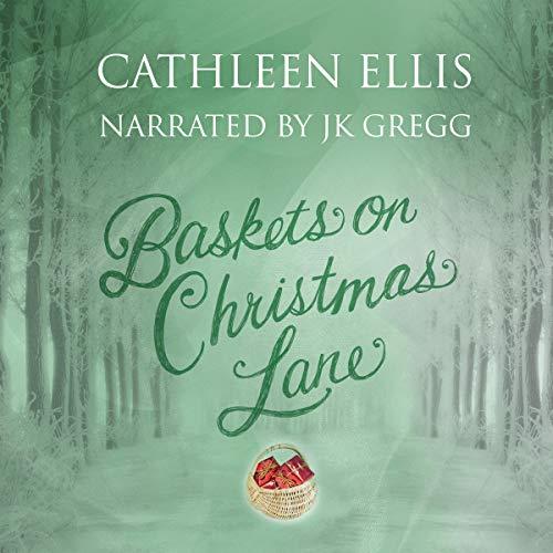 Baskets on Christmas Lane Audiobook By Cathleen Ellis cover art