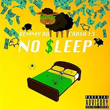 No Sleep (feat. Crash 13)