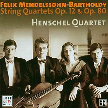 Mendelssohn: String Quartets Op. 12 & Op. 80