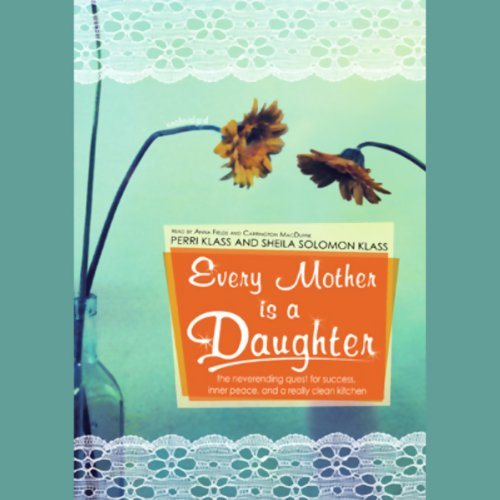 Every Mother Is a Daughter cover art