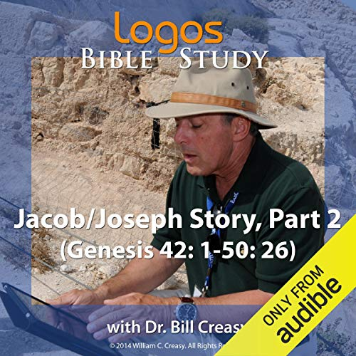 Jacob/Joseph Story, Part 2 (Genesis 42: 1-50: 26) cover art
