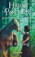 Harry Potter - Spanish: Harry Potter y el prisionero de Azkaban