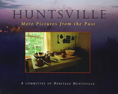 Huntsville: More Pictures from the Past
