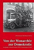 Von der Monarchie zur Demokratie. Anmerkungen zur Novemberrevolution 1918/19 in Braunschweig und im Reich - Dietrich Kuessner