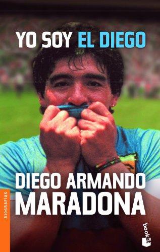 Yo Soy El Diego de Diego Maradona