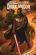 Star Wars - Dark Vador Tome 2 - Ombres Et Mensonges de GILLEN-K+LARROCA-S