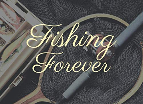 Fishing Forever: Guest Book For Funeral Memorial ForeverLast fishing pliers Guest book for funeral Celebration of life Fisherman Memorial Guest Book / 100 Pages