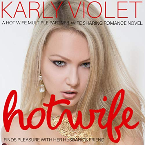 Hotwife Finds Pleasure with Her Husband's Friend cover art