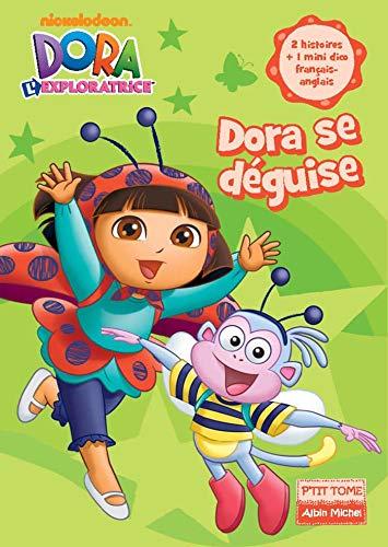 DORA POCHE 18 LES DEGUISEMENTS DE DORA