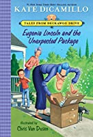 Eugenia Lincoln and the Unexpected Package: Tales from Deckawoo Drive, Volume Four