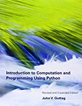 Introduction to Computation and Programming Using Python by John V Guttag (2013-08-02)