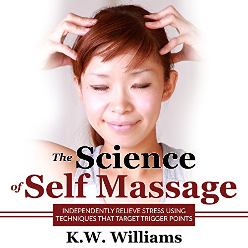 The Science of Self Massage audiobook cover art