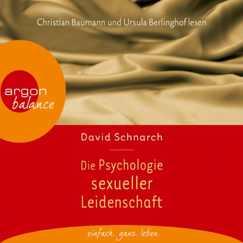 Die Psychologie sexueller Leidenschaft audiobook cover art