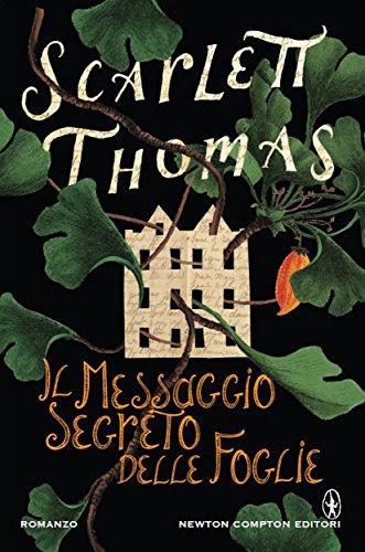 Il messaggio segreto delle foglie (eNewton Narrativa) eBook: Thomas,  Scarlett: Amazon.it: Kindle Store