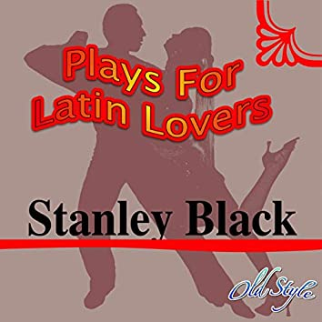 Plays for Latin Lovers