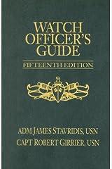 Watch Officer's Guide: A Handbook for All Deck Watch Officers: Fifteenth Edition Capa dura