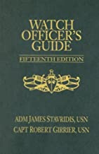 Watch Officer's Guide: A Handbook for All Deck Watch Officers