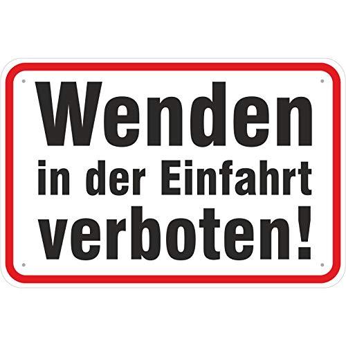 Schild Wenden in der Einfahrt verboten aus Aluminium-Verbundmaterial 3mm stark 20 x 30 cm