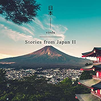 Stories From Japan II