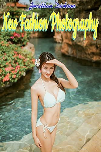 New Fashion Photography 27 (New Fashion Photography vol 1) (English Edition)