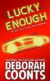 Lucky Enough (The Lucky O'Toole Vegas Adventure Series Book 11)