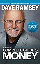 Dave Ramsey's - Complete Guide to Money