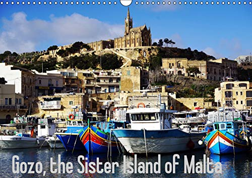 Gozo - Malta's little sister island 2019: This calendar explores Malta's little sister and her original life (Calvendo Places)