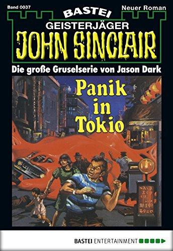 John Sinclair - Folge 0037: Panik in Tokio (Geisterjäger John Sinclair 37)