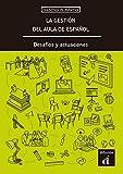 La Gestión del Aula de Español, desafíos y actuaciones: La gestion del aula de espanol. Desafios y actua (Cuadernos de didáctica)