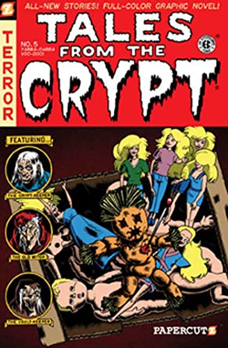 Tales from the Crypt #5: Yabba Dabba Voodoo (Tales from the...