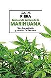 Manual de cultivo de la marihuana (CULTIVOS)