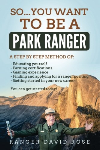 So...you want to be a Park Ranger!