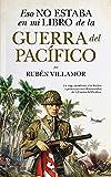 Eso No Estaba En Mi Libro De La Guerra Del Pacífico (Historia)