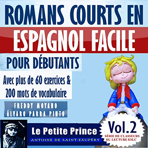 『Romans courts en espagnol facile pour débutants [Short Novels in Spanish Easy for Beginners]』のカバーアート