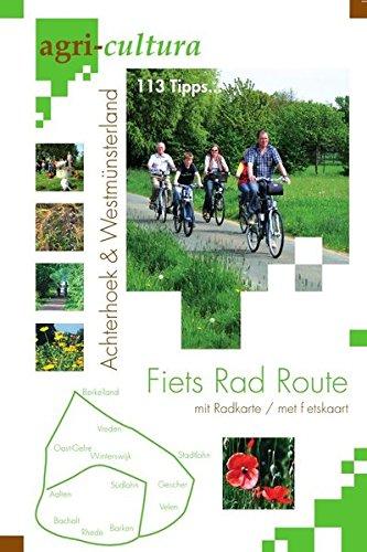 agri-cultura: Fiets Rad Route - Achterhoek & Westmünsterland