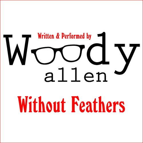 Without Feathers audiobook cover art